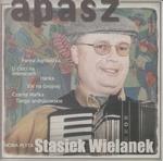 Apasz - Stasiek Wielanek