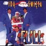 Bayer Full - Ida Swieta, The Holidays Are Coming CD