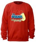 Be Polish Eat Pierogi - Adult Crew Neck Sweatshirt
