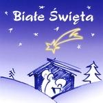 Biale Swieta - White Snow Christmas Carols CD