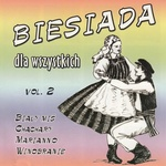 Biesiada dla wszystkich - Polish Folk Songs Vol.2 CD
