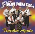Bill Woloshyn's Interlake Polka Kings - Together Again