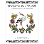 Bocheck in Poland: A Children's Story about the White Storks