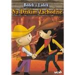 Bolek & Lolek in the Wild West - Na Dzikim Zachodzie VCD