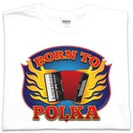 Born to Polka - Adult T-Shirt
