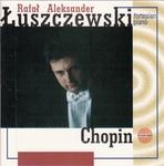 Chopin Piano Music By Rafal Aleksander Luszczewski