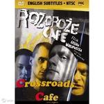 Crossroads Cafe, The - Rozdroze Cafe DVD