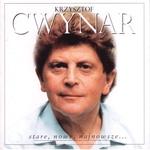Cwynar Krzysztof Stare, Nowe, Najnowsze