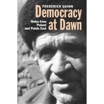 Democracy at Dawn: Notes from Poland and Points East - Quinn