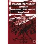 Democratic Government in Poland: Politics Since 1989