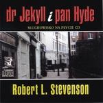 Dr Jekyll i Pan Hyde - Robert Louis Stevenson 1CD