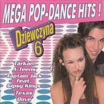 Dziewczyna 6 - Mega Pop-Dance Hits!