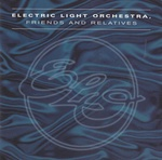 Electric Light Orchestra - Friends & Relatives (2 CDs)