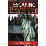 Escaping Danger - Dorothy Dubel