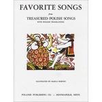 Favorite Songs from Treasured Polish Songs (Bilingual)