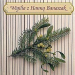 Hanna Banaszak - Wigilia