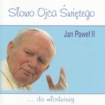Jan Pawel II - Slowo Ojca Swietego do mlodziezy - Youth