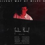 Joachim Mencel - Silent Way of Miles D.