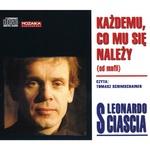 Kazdemu, Co Mu Sie Nalezy - Leonardo Sciascia 4CD