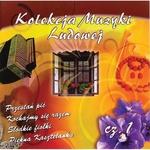 Kolekcja Muzyki Ludowej - Polish Folk Songs vol.1