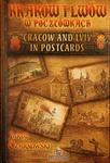 Krakow & Lwow w pocztowkach - Cracow & Lviv in Postcards