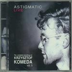 Krzysztof Komeda - vol.5 Astigmatic Live