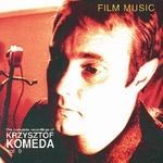 Krzysztof Komeda - vol.9 Film Music
