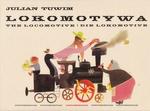Lokomotywa - Julian Tuwim (Trilingual)