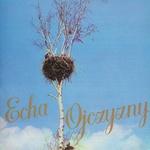Mazowsze Ensemble - Echa Ojczyzny, Echoes of the Homelands