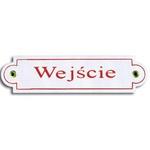 Metal Sign - Wejscie (Enter)