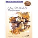 Nad Niemnem - Eliza Orzeszkowa 1CD MP3