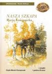Nasza Szkapa - Maria Konopnicka 1CD MP3