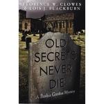 Old Secrets Never Die, a Bahia Gordon Mystery