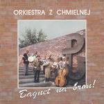 Orkiestra z Chmielnej - Bagnet na bron CD