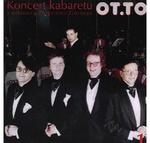 OT.TO - Koncert Kabaretu vol.1