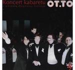 OT.TO - Koncert Kabaretu vol.2