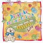 Piosenki dla Najmlodszych - Songs for Children (Mini Hity)