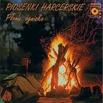 Piosenki Harcerskie - Songs of Polish Scouts