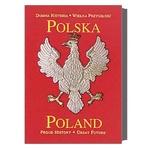 Poland: Proud History, Great Future (Bilingual)