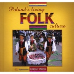 Poland's Living Folk Culture - Christian Parma