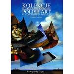 Polish Art Collections in America (Bilingual) - Czaplinski