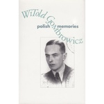 Polish Memories - Witold Gombrowicz