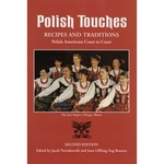 Polish Touches: Recipes & Traditions, 2nd Edition