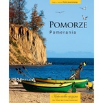 Pomerania: Our Small But Great Homeland (Bilingual)