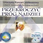 Przekroczyc prog nadziei - Concert in Honor of Pope PJII