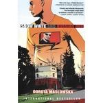 Snow White and Russian Red - Dorota Maslowska