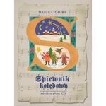 Spiewnik koledowy - 51 Polish Carols Songbook +CD by Chmura