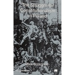 Struggle for Constitutionalism in Poland, The