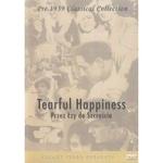 Tearful Happiness - Przez lzy do szczescia DVD