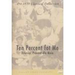 Ten Percent For Me - Dziesiec Procent dla Mnie DVD
